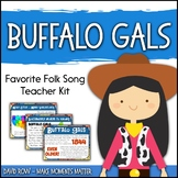 Favorite Folk Song – Buffalo Gals Teacher Kit