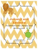Jumanji and Zathura: Common Core Literacy and Writing Unit