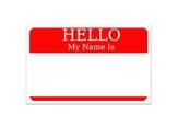 "Jumbo ""Hello My Name Is"" Tag"