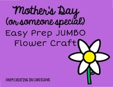 Jumbo Mother's Day Flower in English and Spanish!