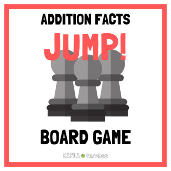 Jump! Addition Facts Game Cards (for use with Jump! Gameboard Freebie)