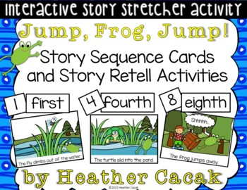 Jump, Frog, Jump! Story Sequence and Retelling Cards (Math & Literacy)
