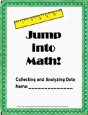 Jump Into Math! Collecting and Analyzing Data!