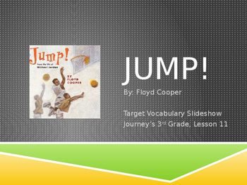 Jump! Journey's 3rd Grade, Lesson 11, Vocabulary Powerpoint
