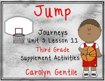 Jump!  Journeys Unit 3 Lesson 11 Third Grade Supplement Activities