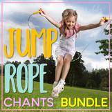 Jump Rope Chants (BUNDLE)