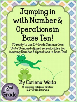 Jumping In With Numbers and Base Ten: Second Grade Common Core Mega Pack!