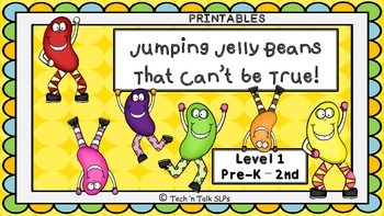 Jumping Jellybeans, That Can't Be True - Level 1 Pre-K - 2nd Printables