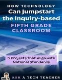 Jumpstart Your Fifth Grade Class with Technology