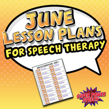 June Speech Lesson Plans (FREE)