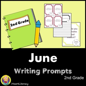 Writing Prompts June 2nd Grade Common Core
