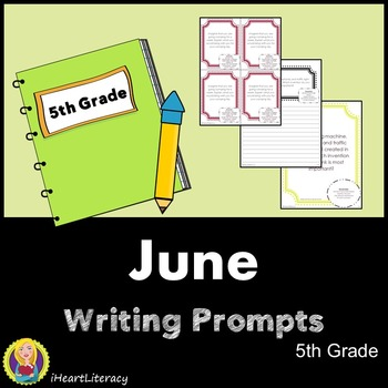 Writing Prompts June 5th Grade Common Core