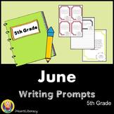 Writing Prompts June 5th Grade Common Core
