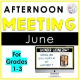 June Afternoon Meetings