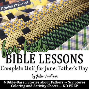 June Bible NO PREP Lessons for Father's Day, Coloring, Rel
