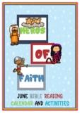 June Bible Reading Calendar - (Heroes of Faith - Joshua, R
