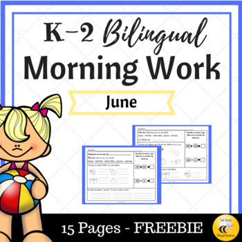 June Bilingual Morning Work {Freebie}