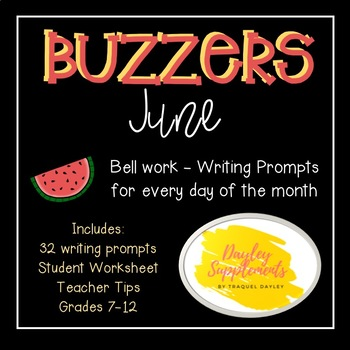 Buzzer Packet JUNE (Bell Work-Journal) Common Core Writing Prompts