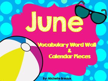 June Calendar Pieces & Word Wall- Summer, Vacation