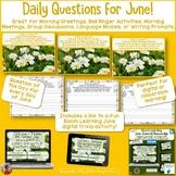 June Morning Meeting Greeting Activities