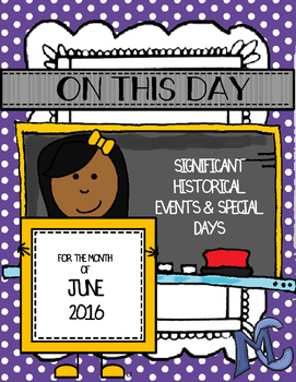 June Calendar of Significant and Historical Events