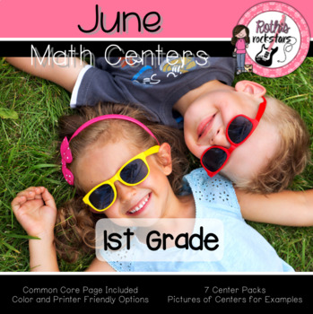 June Centers - 1st Grade - Math