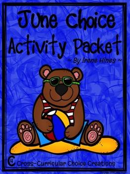June Choice Activity Packet: Summer No Prep Cross-Curricular Anchor Activities