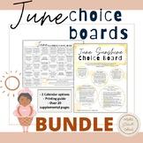 June Choice Boards BUNDLE- Summer Slide- Summer Activities