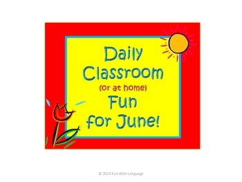 June Classroom Activities and Fun for Summer School or Home 120 Ideas