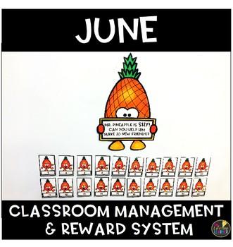 June Classroom Management and Reward System