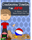 June Conversation Starters, Morning Meeting Ideas, Quick W