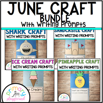 June Craftivities With Writing Prompts/Pages