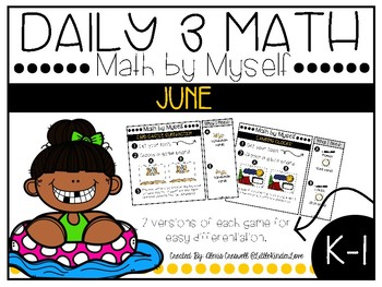 June Daily 3 Math by Myself Games