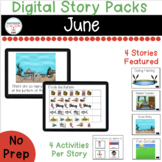 June Digital Story Packs for Special Education  (Boom Lear