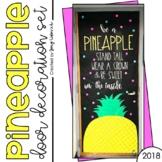 """June Door Decoration Set: """"Be a Pineapple"""""""