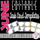 June EDITABLE Task Card TEMPLATES