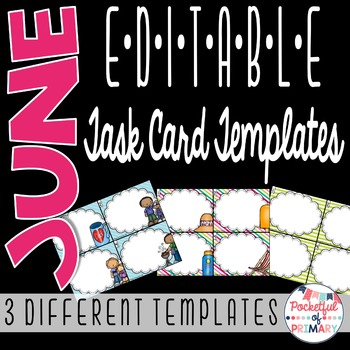 June EDITABLE Task Card TEMPLATES