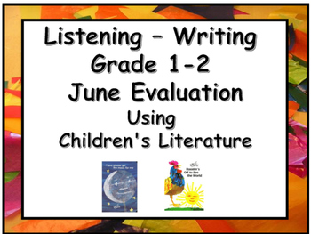 June End of Year Language Assessment : Listening / Writing