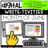 June End of Year Writing for Google Classroom™ &Seesaw™ |