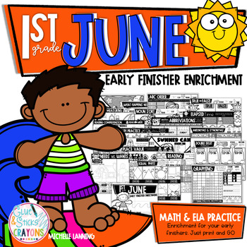 June Enrichment/Early Finishers*First Grade*
