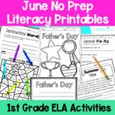 June First Grade No Prep Literacy Printables Packet