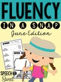 June: Fluency In a Snap {Stuttering}