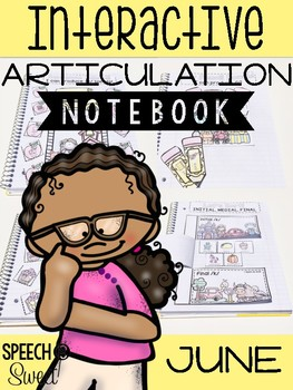 June Interactive Articulation Notebook