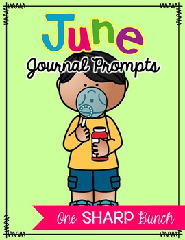 June Journal Prompts - No Prep Writing Center