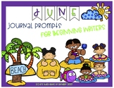 June Journal Prompts for Beginning Writers