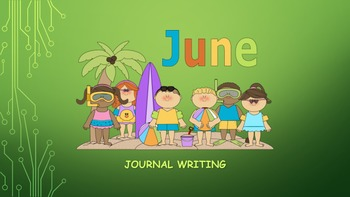 June Journal Writing/ Prompts/ Free Writing/ Independent Station work