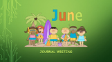 June Journal Writing/ Prompts/ Free Writing/ Independent S