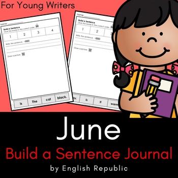 June Journal and Sketchbook for Beginner Writers - No Prep!