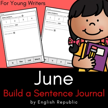 June Build a Sentence Journal for Young Writers