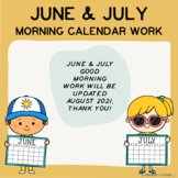 June & July Good Morning Calendar Work